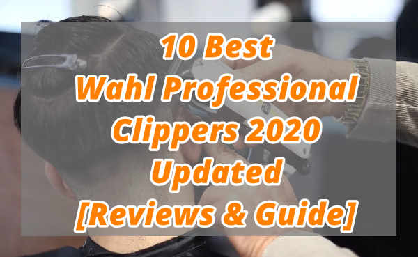 Best Wahl Professional Clippers