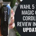 Wahl 5 Star Magic Clip Cordless Review in 2020 Updated