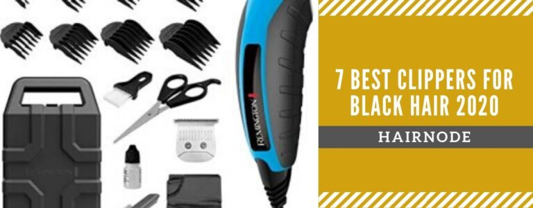 7 Best Clippers for Black Hair in 2021 Updated [Reviews & Guide]