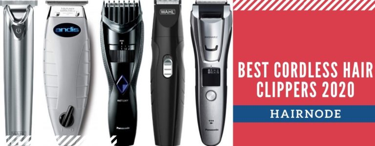 Top 10 Best Cordless Hair Clippers 2021 Reviews & Buyer's Guide
