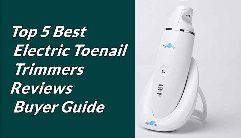 electric toenail clippers