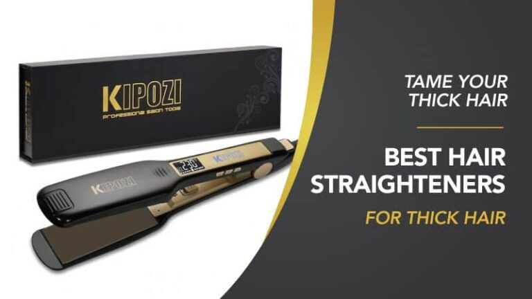 Best Hair Straighteners for Thick Hair 2021 My Honest Reviews – Pros and Cons