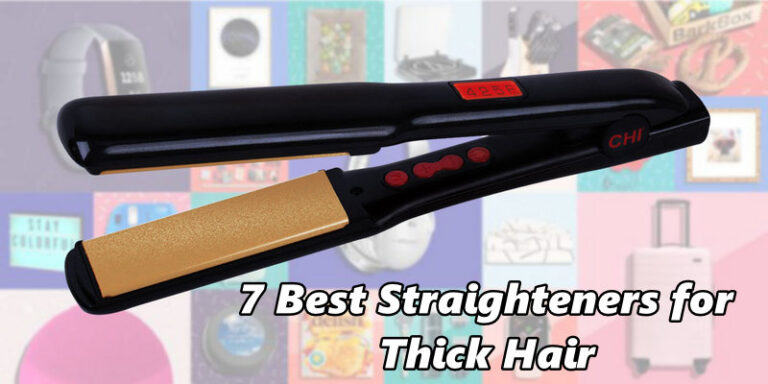 7 Best straighteners for Thick Hair 2021 Reviews and Buyer's Guide – Find the Best Products from Ghd, BaByliss and Remington