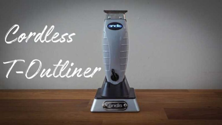 Andis T Outliner Cordless Clipper Review – Also Explain Blades and Guards
