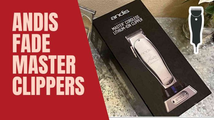 Andis Professional Fade Master Clippers 01690 Review of 2021