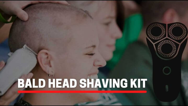 Top 6 Bald Head Shaving Kit Review of 2021 Updated and Detailed Guide